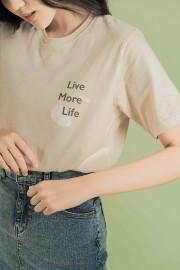 Live More Life T-Shirt